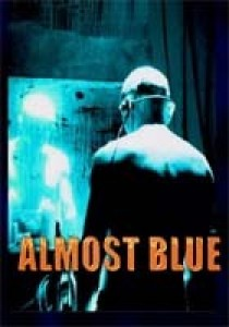 Almost Blue, Alex Infascelli