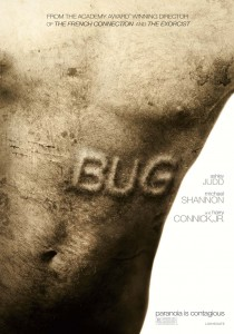 Bug, William Friedkin