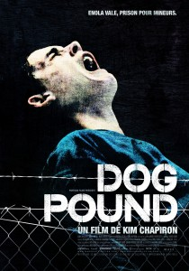 Dog Pound, Kim Chapiron
