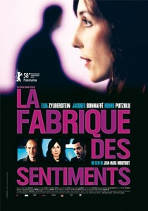 La fabrique des sentiments, Jean-Marc Moutout