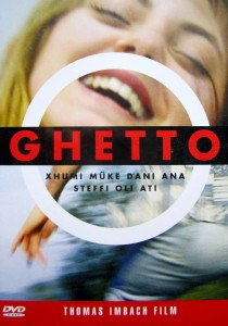 Ghetto, Thomas Imbach