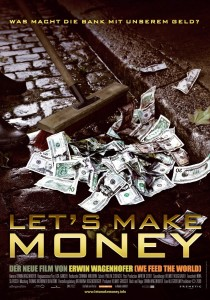 Let's Make Money, Erwin Wagenhofer
