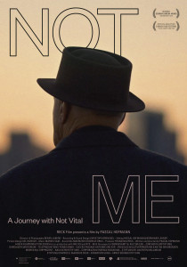 NOT ME - A Journey with Not Vital, Pascal Hofmann