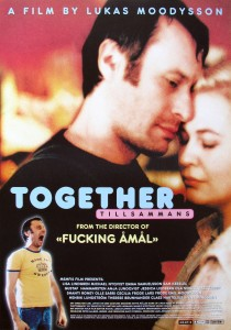 Together, Lukas Moodysson