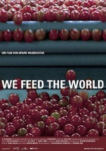 We Feed the World, Erwin Wagenhofer