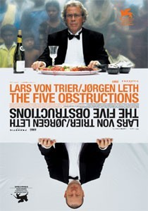 The Five Obstructions, Jørgen Leth Lars von Trier
