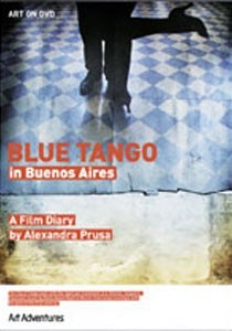 Blue Tango in Buenos Aires, Alexandra Prusa