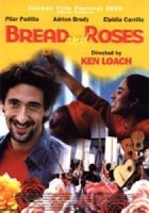 Bread and Roses, Ken Loach