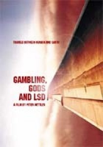 Gambling, Gods and LSD, Peter Mettler