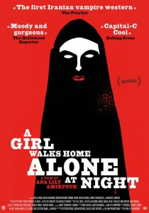 A Girl Walks Home Alone at Night, Ana Lily Amirpour