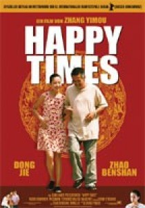 Happy Times, Yimou Zhang