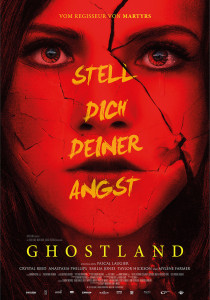 Incident in a Ghost Land, Pascal Laugier