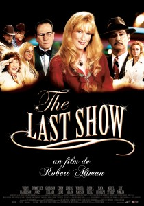The Last Show, Robert Altman