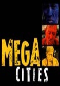 Megacities, Michael Glawogger