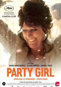 Party Girl, Marie Amachoukeli-Barsacq Claire Burger Samuel Theis