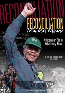Reconciliation: Mandela's Miracle, Michael Henry Wilson