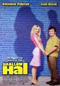 Shallow Hal, Bobby & Peter Farelly