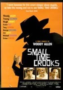 Small Time Crooks, Woody Allen