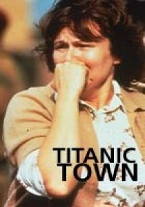 Titanic Town, Roger Mitchell