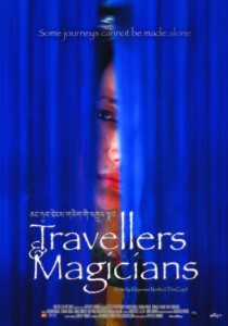 Travellers and Magicians, Khyentse Norbu