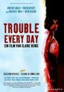 Trouble every day, Claire Denis