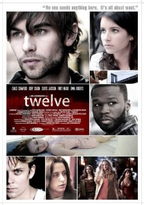 Twelve, Joel Schumacher